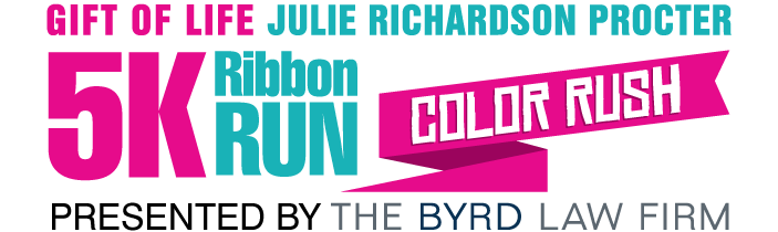 Gift of Life Julie Richardson Procter 5K Ribbon Run Color Rush Presented by the Byrd Law Firm